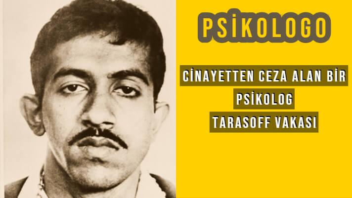 Cinayete Ortak Gösterilen Bir Psikolog | Tarasoff Vakası 1