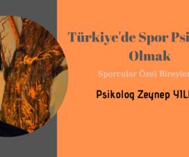 Sporcular Özel Bireylerdir | Türkiye'de Spor Psikoloğu Olmak 7
