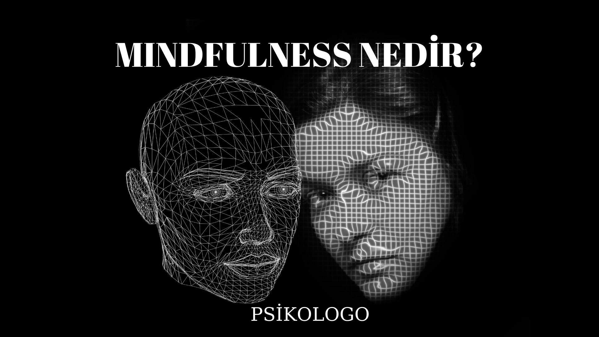 MINDFULNESS NEDİR? 5